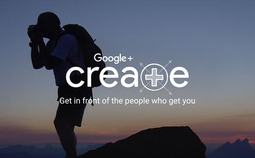 Социальная сеть Google+ запустила новую программу Create
